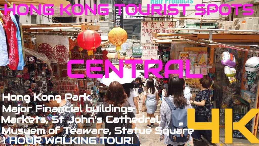 hong kong tourist spots 1 hour walking tour of central ultra hd 4k
